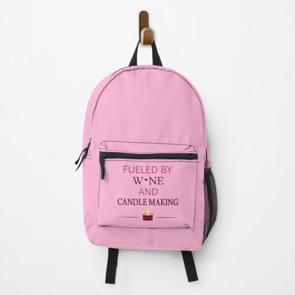 Fueled By Wine And Candle Making I Backpack