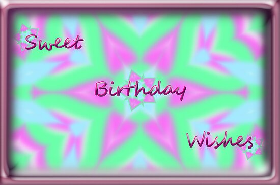 Sweet Birthday Wishes By Belinda Osgood