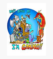 Don't Bother Me I'm Playing Video Games Photographic Print