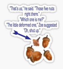 """Percy Jackson """"Nuts"""" Quote Sticker"""