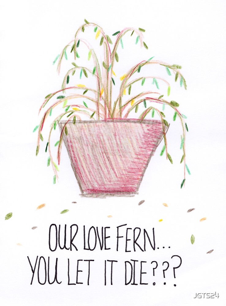 Our Love Fern by JGTS24