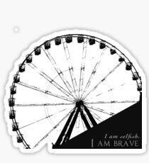 Brave and Selfish Sticker