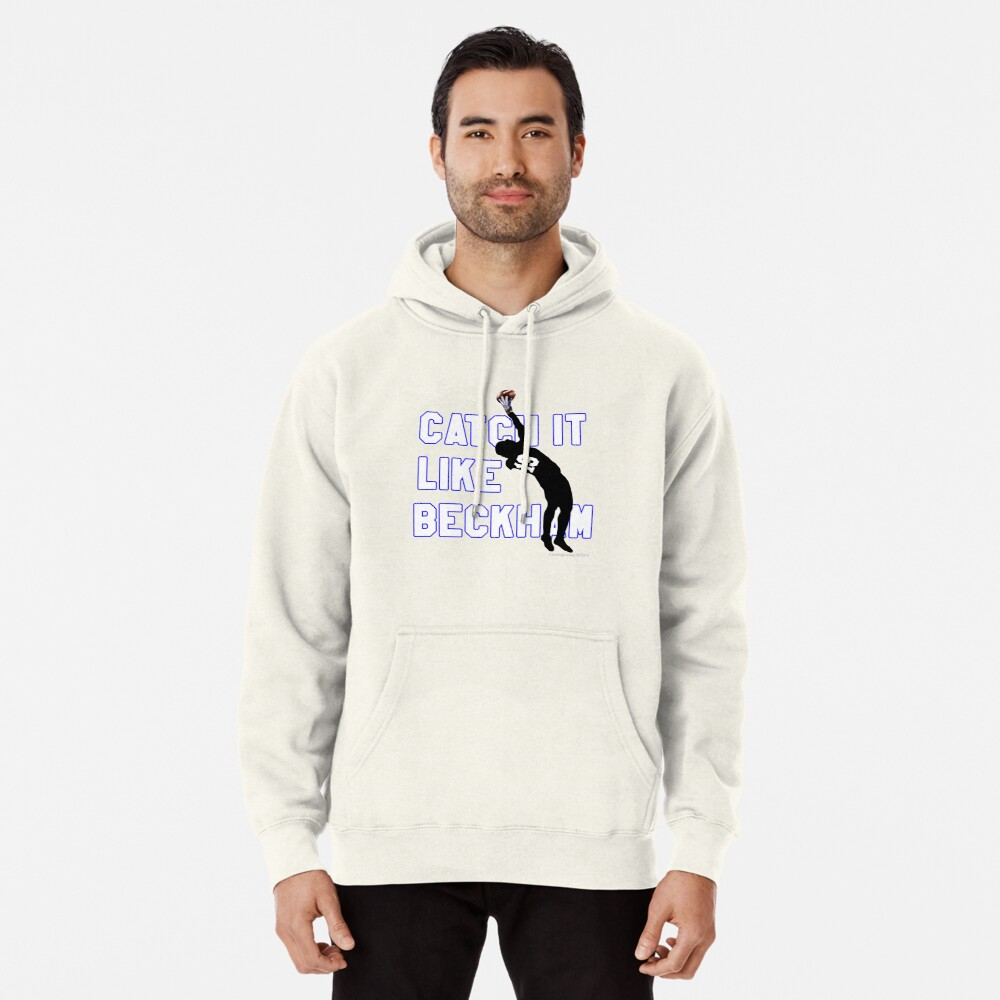 Catch it Like Beckham 13 Pullover Hoodie
