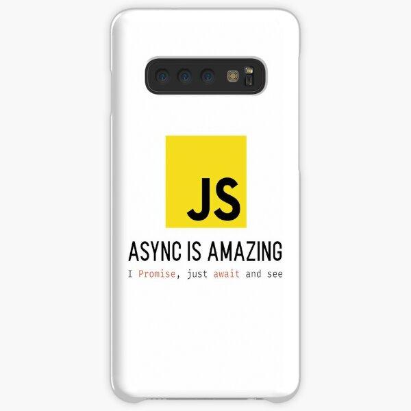 Async JS is Amazing Samsung Galaxy Snap Case