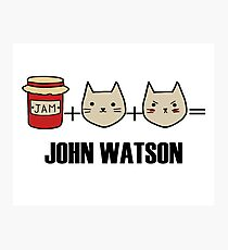 Jawn is made of jam, kittens and rage Photographic Print
