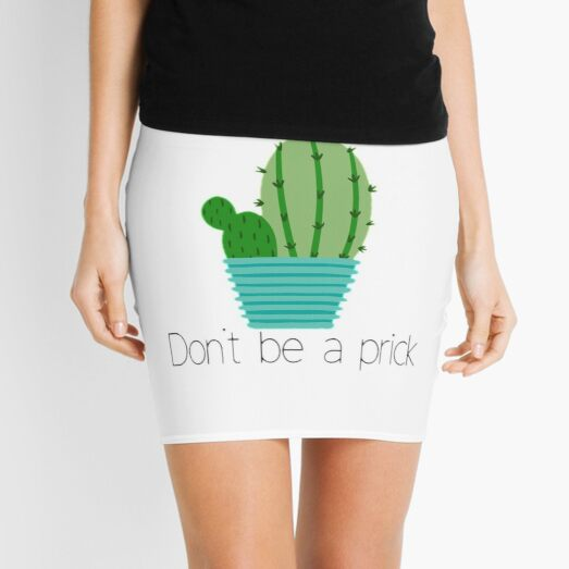 Don't be a prick! Mini Skirt