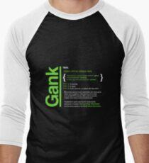 Gank - A Definition Men's Baseball ¾ T-Shirt