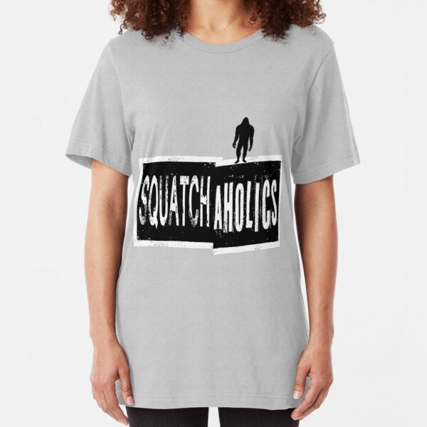 Squatchaholics Slim Fit T-Shirt