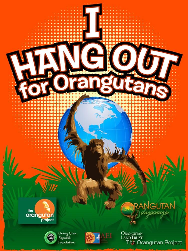 I Hangout for Orangutans | Unisex T-Shirt
