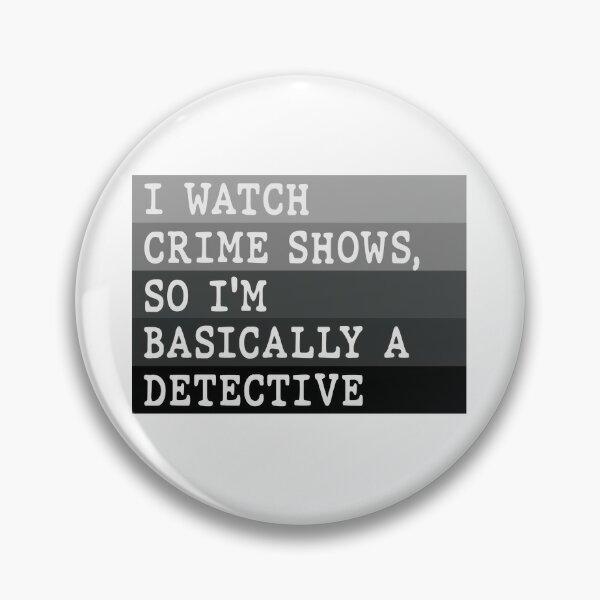 Ich bin im Grunde ein Detektiv Button