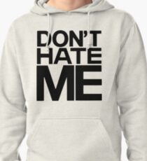 """EPIK HIGH - DON""""T HATE ME Pullover Hoodie"""