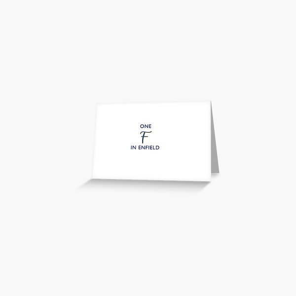 One F in Enfield- Enfield Town football club Greeting Card