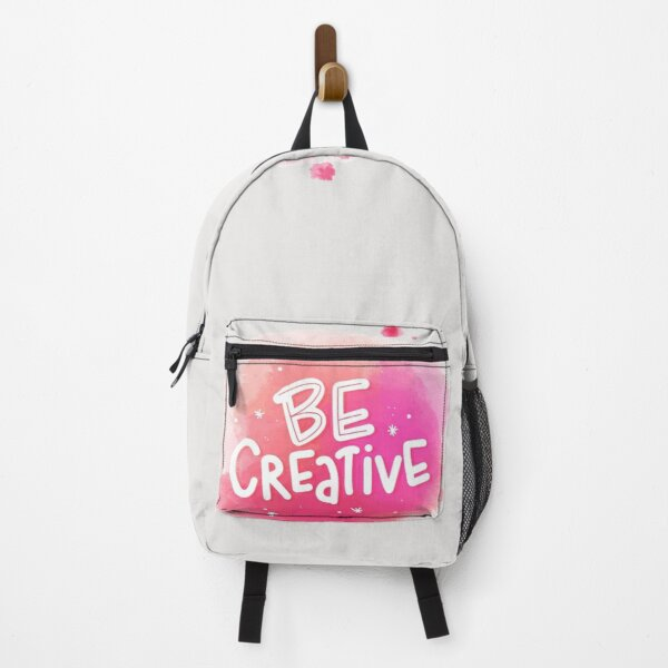 Be Creative Inspirational and Motivational Quote Backpack