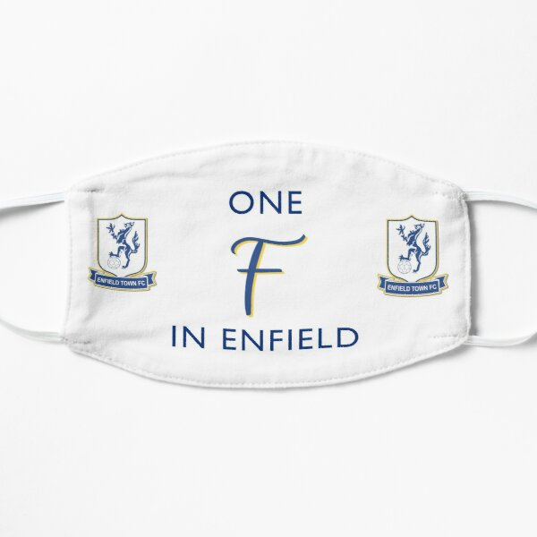 One F in Enfield- Enfield Town football club Flat Mask