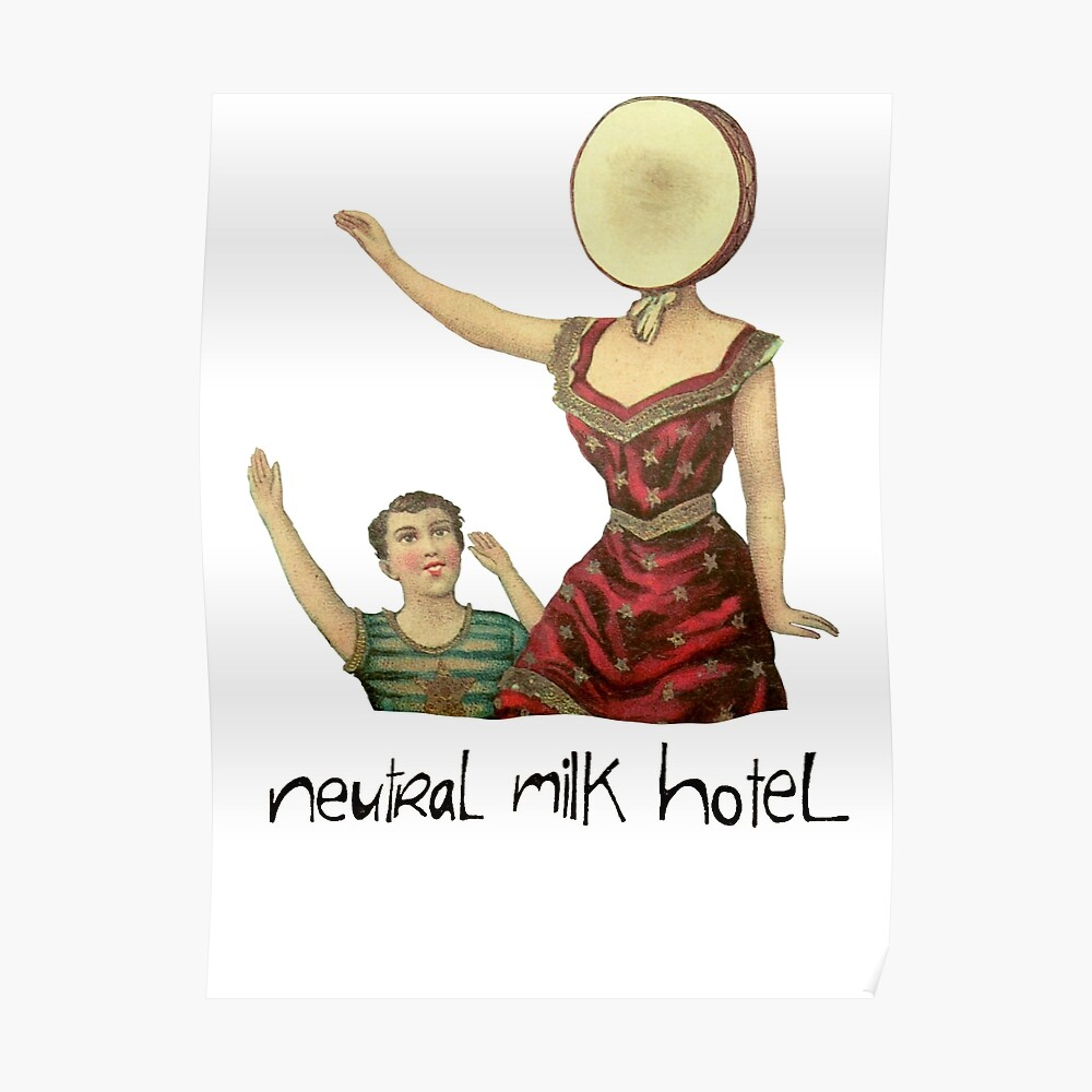 Neutrales Milchhotel Poster