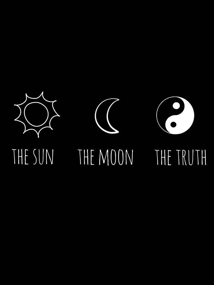 The Sun, The Moon, The Truth by grxcelessly