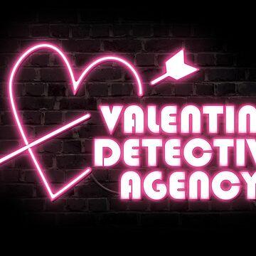 Valentine Detective Agency by oakydeer