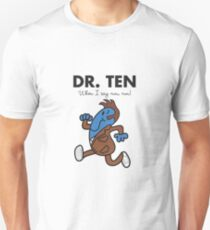 Dr. Ten Unisex T-Shirt