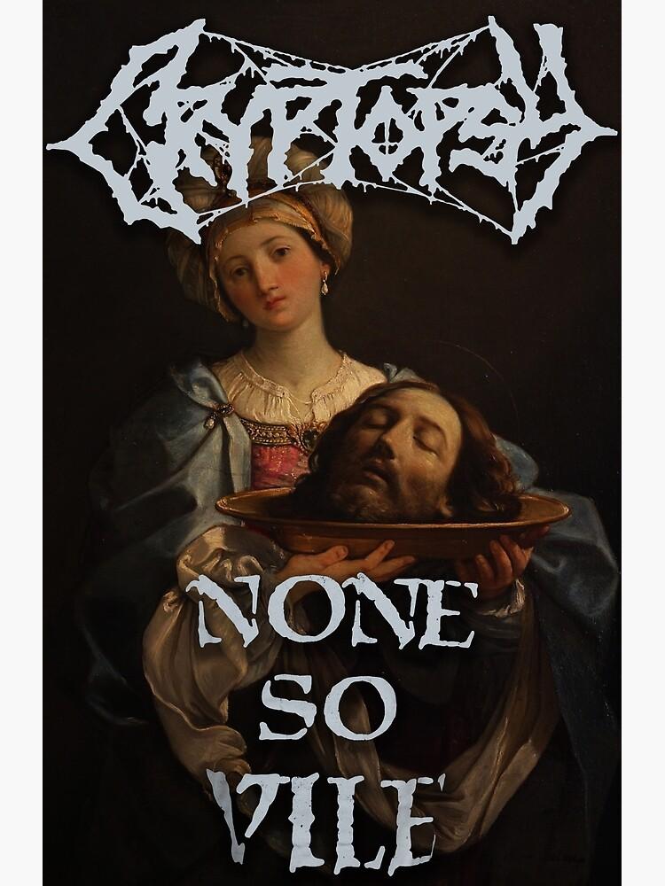 cryptopsy none so vile death metal by skr00tus