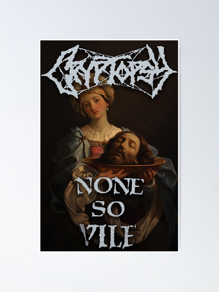 Alternate view of cryptopsy none so vile death metal Poster