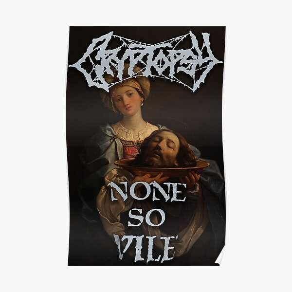 cryptopsy none so vile death metal Poster