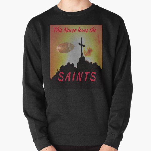 This Nurse Loves the Saints Pullover Sweatshirt