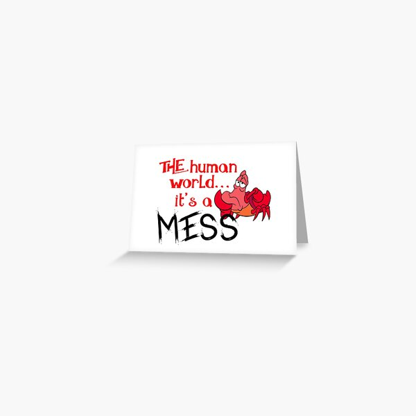 The human world it's a mess Greeting Card