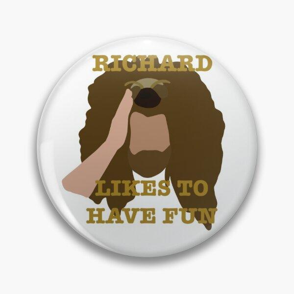 Richard likes to have fun Pin