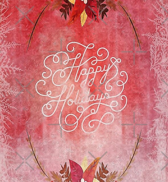 Happy Holidays in red and pink by Scott Mitchell