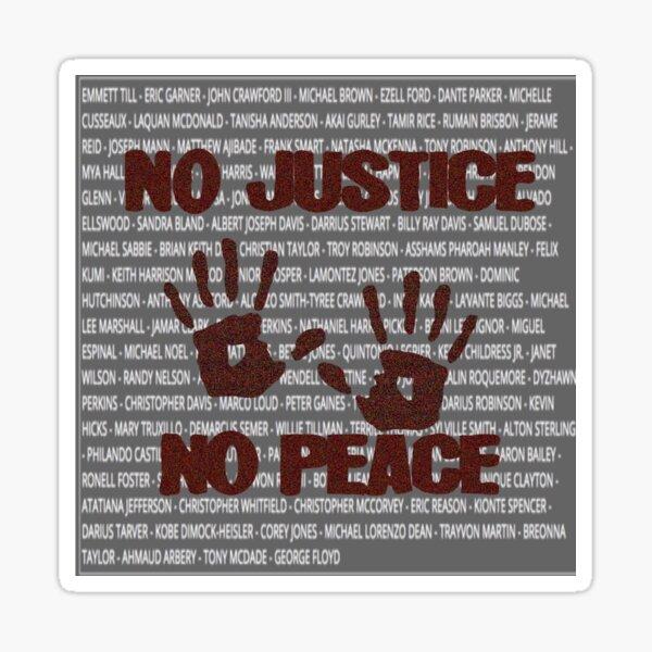 No Justice NO PEACE Sticker