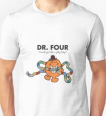Dr. Four Unisex T-Shirt