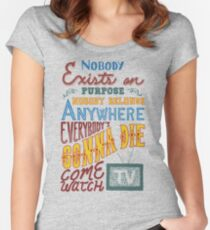 Rick and Morty Smith Quote - Nobody Exists on Purpose Women's Fitted Scoop T-Shirt