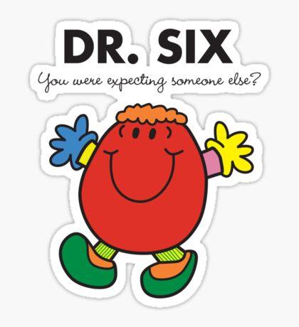 Dr Six Sticker