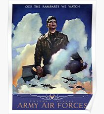 O'Er The Ramparts We Watch -- Army Air Forces Poster