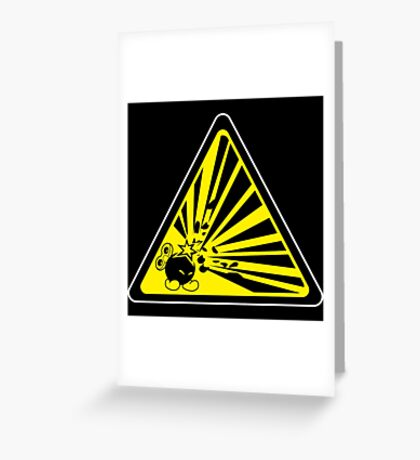 CAUTION: Risk of Explosion Greeting Card