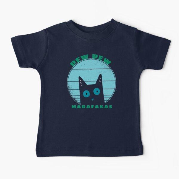 Pew Pew Madafakas vintage cat Baby T-Shirt
