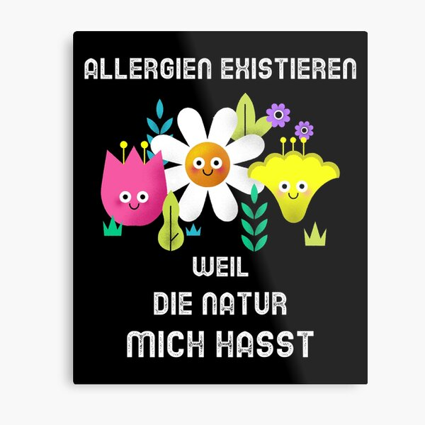 pollen allergy nature hates me t-shirt grasses Metal Print