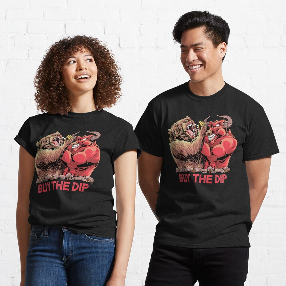 Buy The Dip Day Trader  Classic T-Shirt