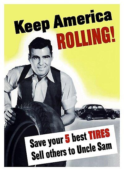 Keep America Rolling -- WWII by warishellstore