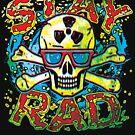 Stay Rad Bad to the Bone Skull by MudgeStudios