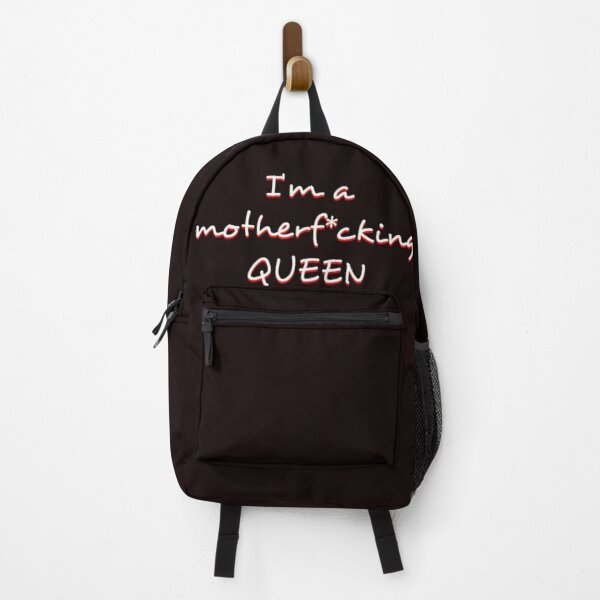 I'm a motherf*cking QUEEN  Backpack