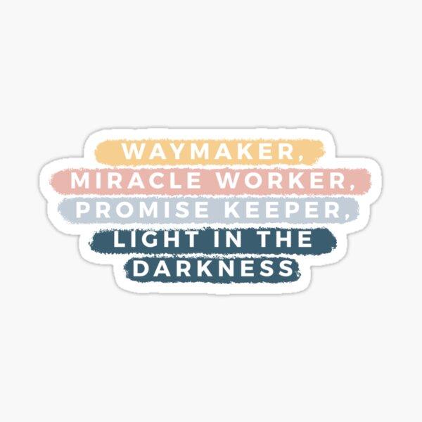 Waymaker Sticker