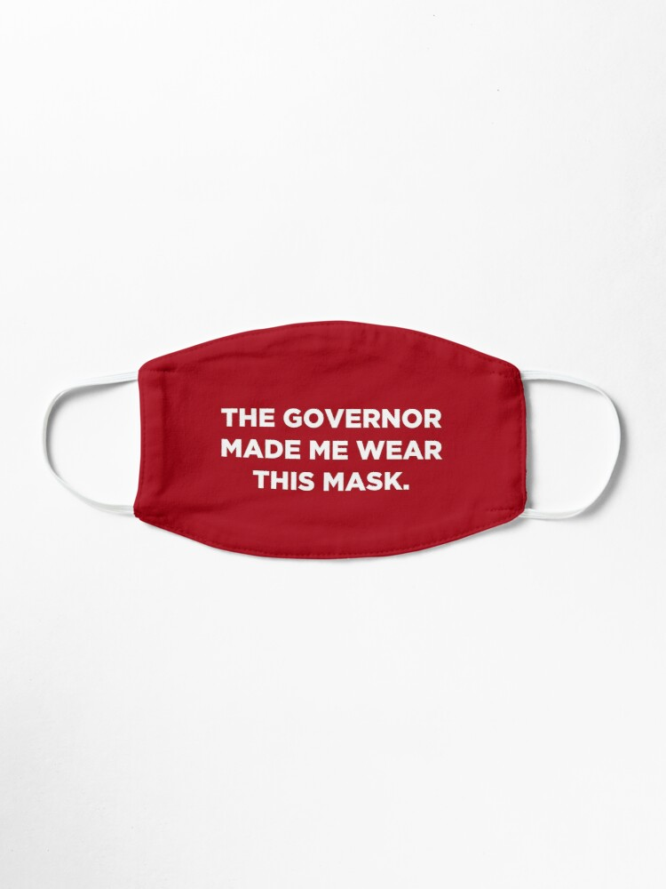 Alternate view of The Governor Made Me Wear This Mask (Red) Mask