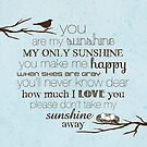 You Are My Sunshine – Nest – Square – Blue  by Janelle Wourms