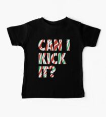 Can I Kick It? (white) Kids Clothes