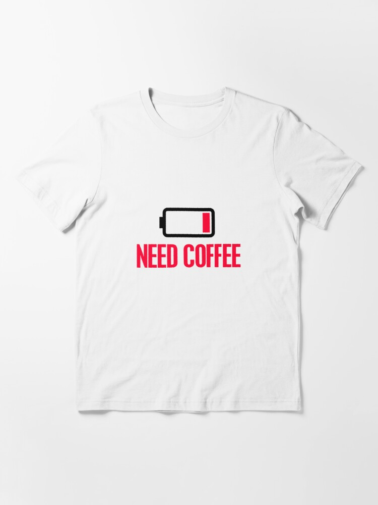 Alternate view of Need coffee Essential T-Shirt