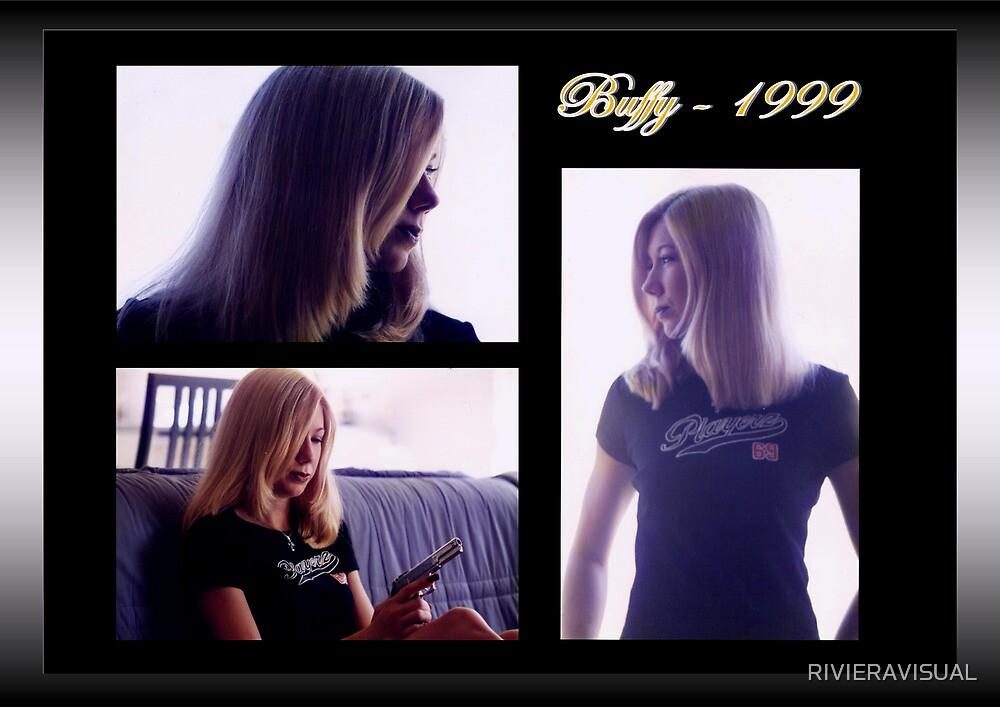 Buffy 1999 by Riviera Visual  by RIVIERAVISUAL