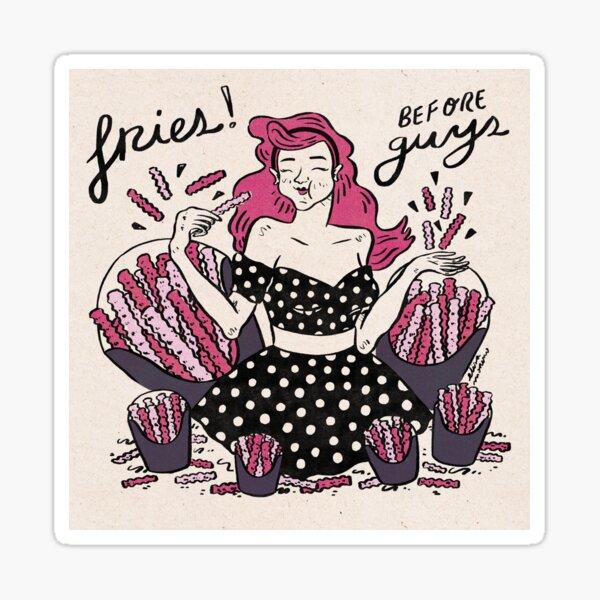 fries before guys! Sticker