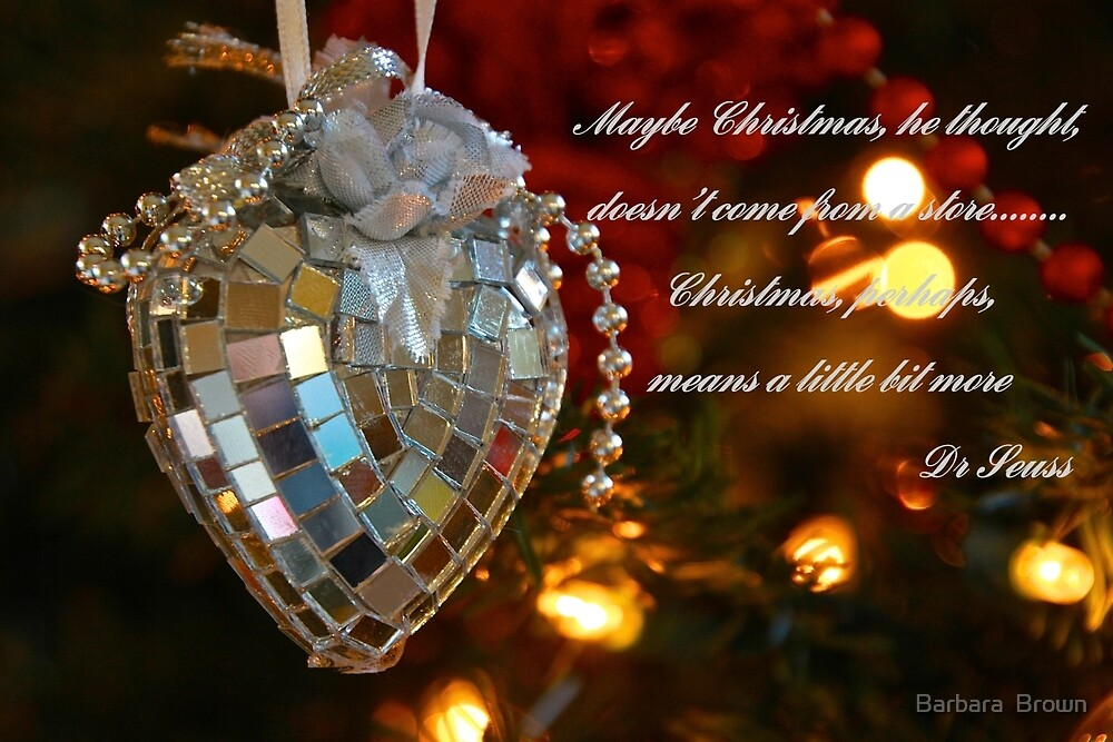 Christmas Thoughts by Barbara  Brown