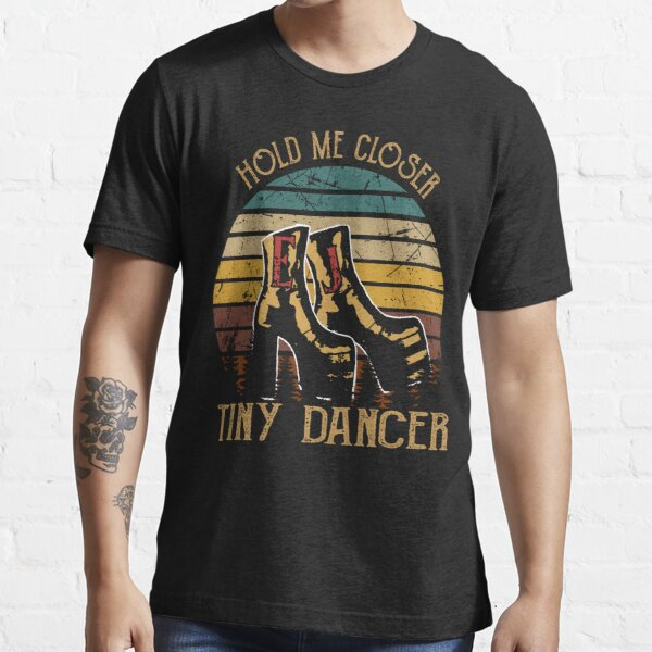 hold me closer Farewell elton john gift for fans and lovers Essential T-Shirt